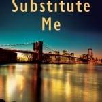 """June Book Discussion!! """"Substitute Me"""""""