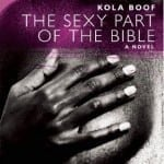 """BB&W Book Discussion: Kola Boof and """"The Sexy Part of the Bible"""""""