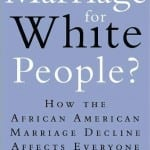 "Book Discussion: ""Is Marriage for White People?"""
