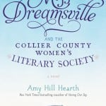 """Weekend Read: """"Miss Dreamsville and the Collier County Women's Literary Society"""""""