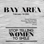 Stop Telling Women to Smile comes to Oakland!