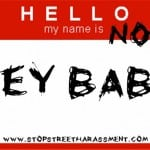 """My Name is NOT Baby,"" a Rant About Street Harassment and Discrimination"