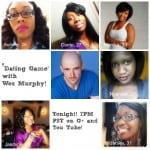 'Dating Game' Line Up Featuring Wes Murphy Tonight!