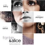 Frankie and Alice: Mental Illness, an Unhelpful Family and Interracial Love in the 50s