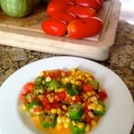 A Country Oldie But Goodie: Sautéed Corn, Okra and Tomatoes