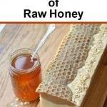 7 Amazing Benefits of Raw Honey