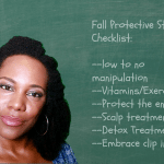 My 30-Day Protective Styling Regimen…You Want In?