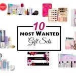 10 Most Wanted Beauty Gift Sets At Sephora!